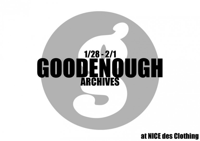 GOODENOUGH -ARCHIVES-   at NICE des Clothing