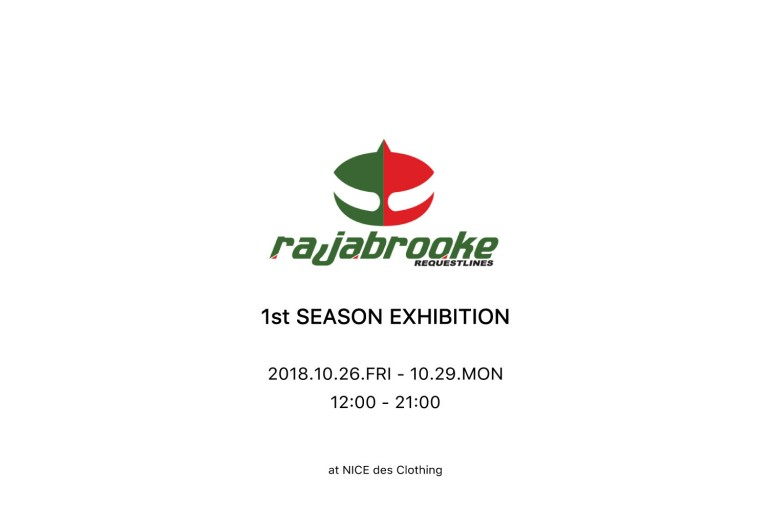rajabrooke 1st SEASON EXHIBITION